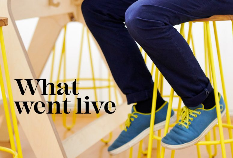 Headline saying 'What went live' next to image of colourful shoes on the legs of a stool